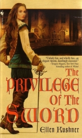 Ellen Kushner - The Privilege of the Sword