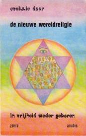Zohra - Evolutie door de Nieuwe Wereldreligie