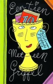 Een tien met een griffel - De Zilveren Griffels 2007