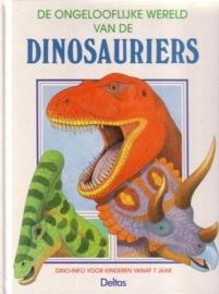 De ongelooflijke wereld van de dinosauriërs