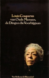 Louis Couperus - Van Oude Mensen, de Dingen die Voorbijgaan