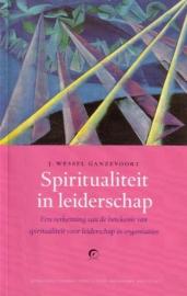 J. Wessel Ganzevoort - Spiritualiteit in leiderschap