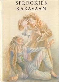 Sprookjeskaravaan - De mooiste sprookjes uit 1001 dag