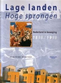 Lage landen, Hoge sprongen - Honderd jaar Rabobank 1898-1998