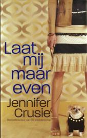 Jennifer Crusie - Laat mij maar even