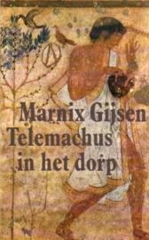 Marnix Gijsen - Telemachus in het dorp