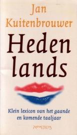 Jan Kuitenbrouwer - Hedenlands
