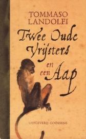 Tommaso Landolfi - Twee oude vrijsters en een aap