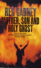 Reg Gadney - Mother, Son and Holy Ghost