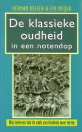 Herman Beliën/Fik Meijer - De klassieke oudheid in een notendop