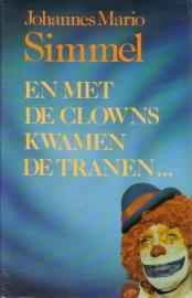 Johannes Mario Simmel - En met de clowns kwamen de tranen ...