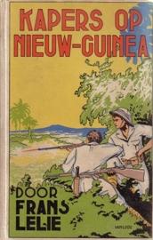 Frans Lelie - Kapers op Nieuw-Guinea