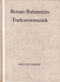 Renate Rubinstein - Toekomstmuziek