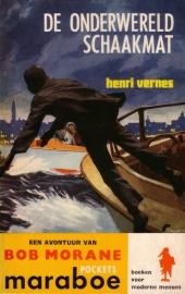 Henri Vernes - Bob Morane : De onderwereld schaakmat