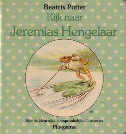 Beatrix Potter - Kijk naar Jeremias Hengelaar [kartonboekje]