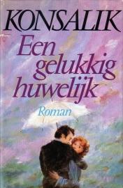 Heinz G. Konsalik - Een gelukkig huwelijk
