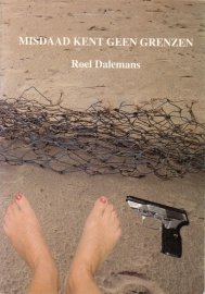 Roel Dalemans - Misdaad kent geen grenzen