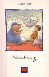 Ingrid Uebe - Giechelbig