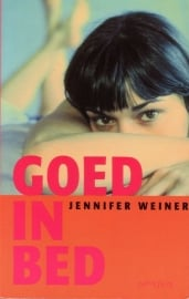 Jennifer Weiner - Goed in bed