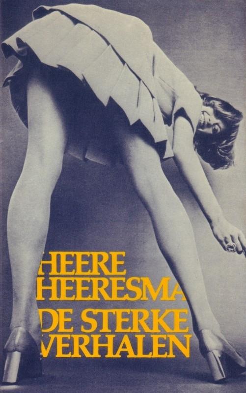 Heere Heeresma - De sterke verhalen