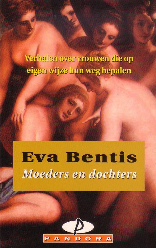 Eva Bentis - Moeders en dochters