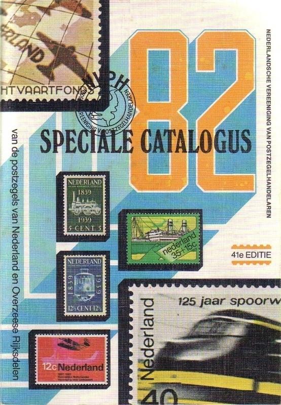 Speciale catalogus van de postzegels van Nederland en Overzeese Rijksdelen 1982