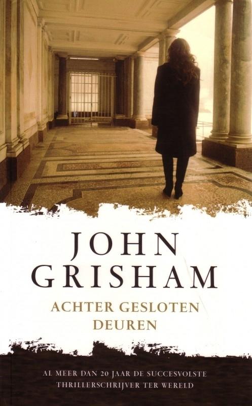 John Grisham - Achter gesloten deuren