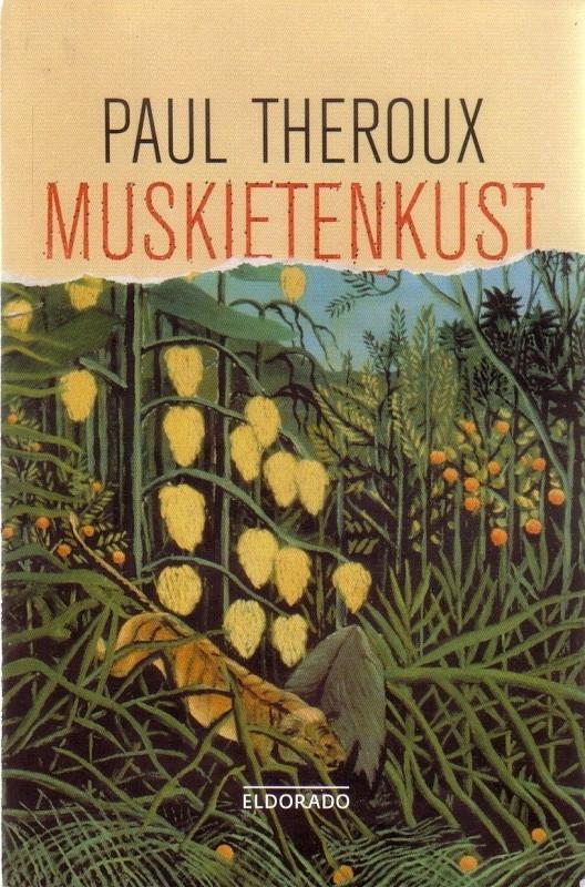 Paul Theroux - Muskietenkust