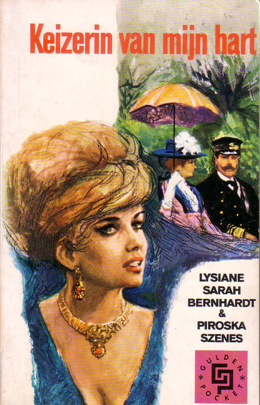 Gulden Pocket 03: Lysiane Sarah Bernhardt/Piroska Szenes - Keizerin van mijn hart
