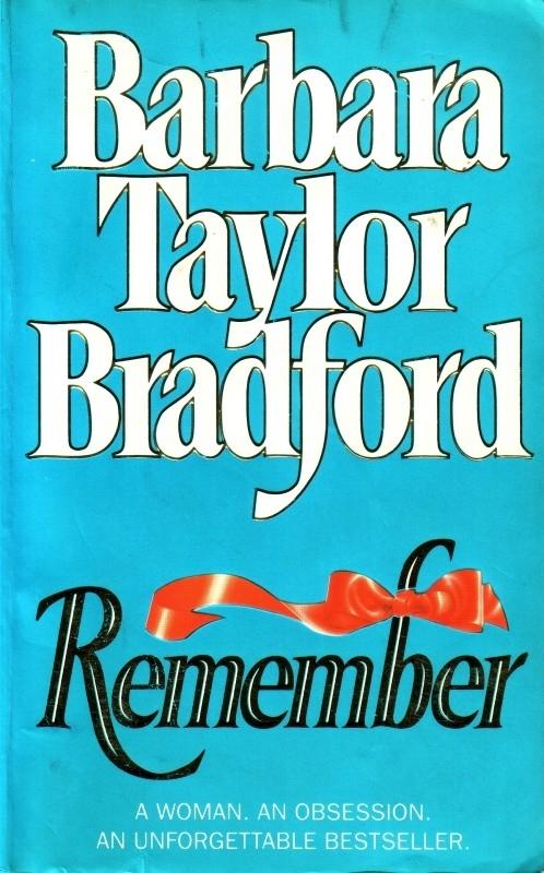 Barbara Taylor Bradford - Remember