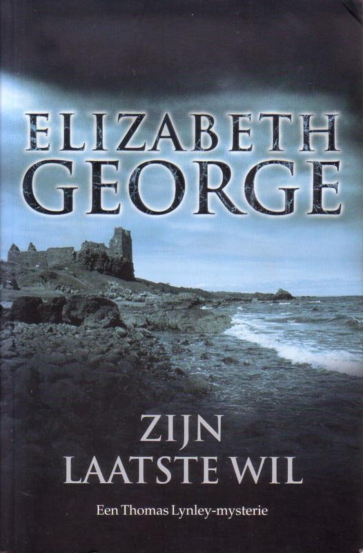 Elizabeth George - Zijn laatste wil + In volmaakte stilte