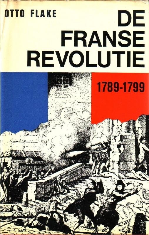 Otto Flake - De Franse revolutie 1789-1799