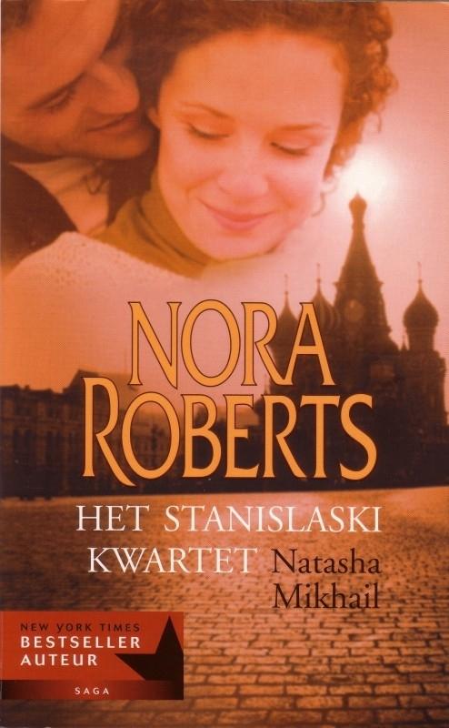 Nora Roberts - Het Stanislaski kwartet [deel 1]