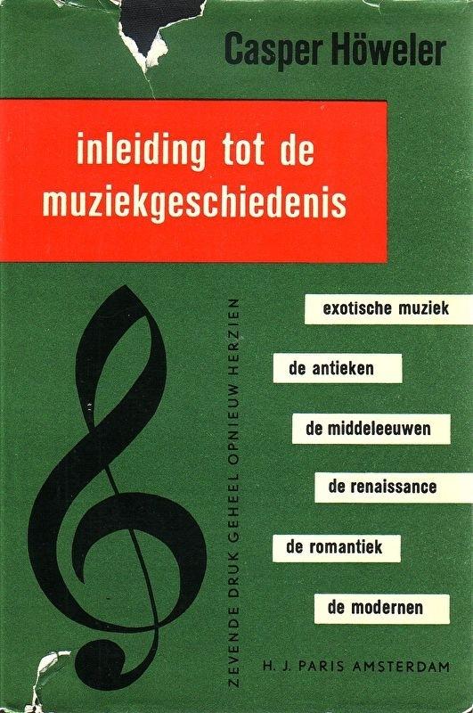 Casper Höweler - Inleiding tot de muziekgeschiedenis