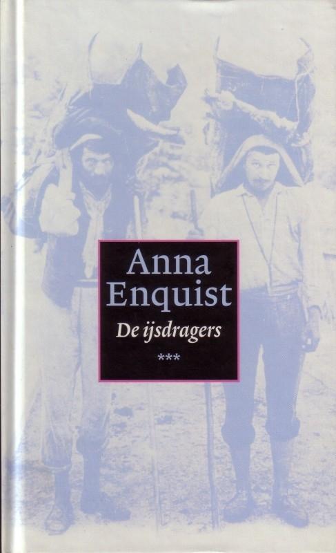 Anna Enquist - De ijsdragers