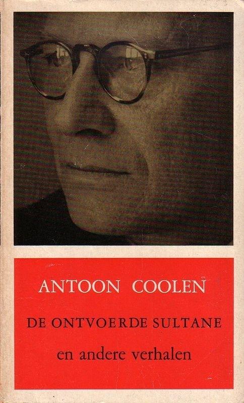 Antoon Coolen - De ontvoerde sultane en andere verhalen