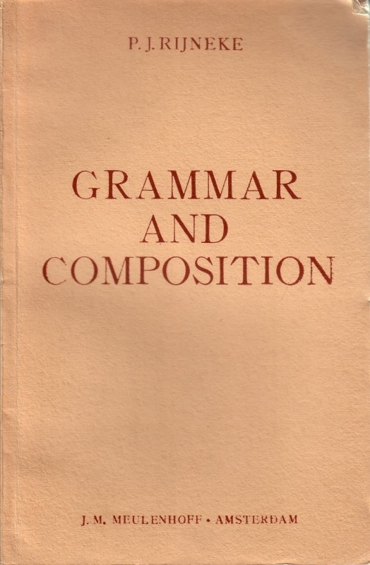P.J. Rijneke - Grammar and Composition
