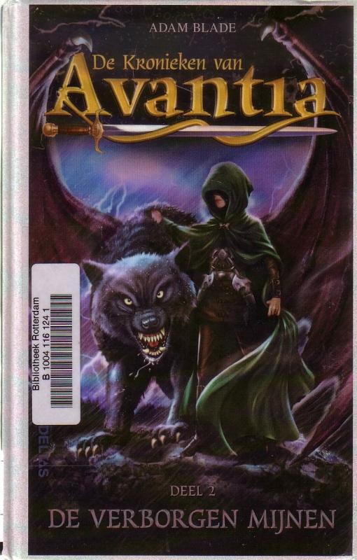 Adam Blade - De Kronieken van Avantia: 2. De Verborgen Mijnen