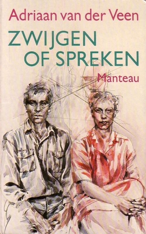 Adriaan van der Veen - Zwijgen of spreken