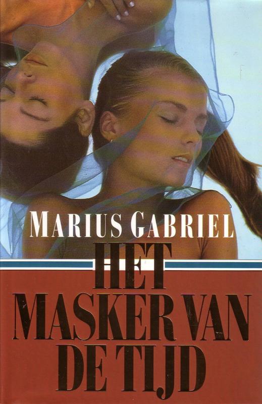 Marius Gabriel - Het masker van de tijd