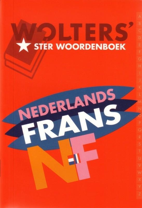 Wolters` Ster Woordenboek Nederlands/Frans