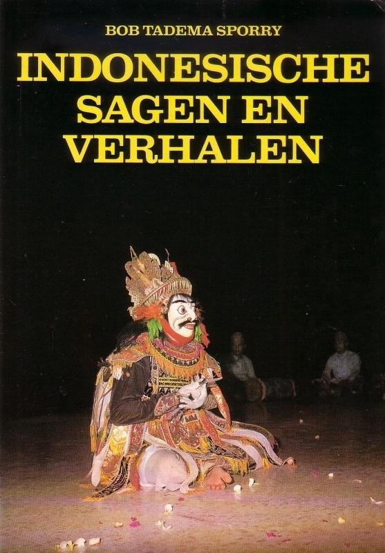 Bob Tadema Sporry - Indonesische sagen en verhalen