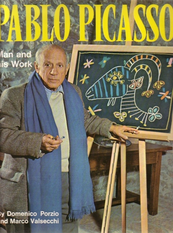 Pablo Picasso: Man and his Work