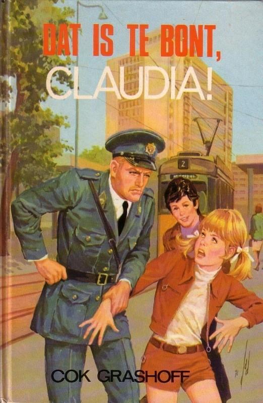 Cok Grashoff - Dat is te bont, Claudia!