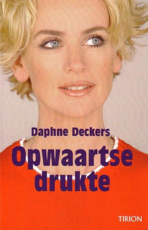 Daphne Deckers - Opwaartse drukte