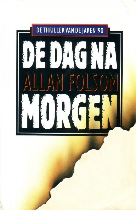 Allan Folsom - De dag na morgen