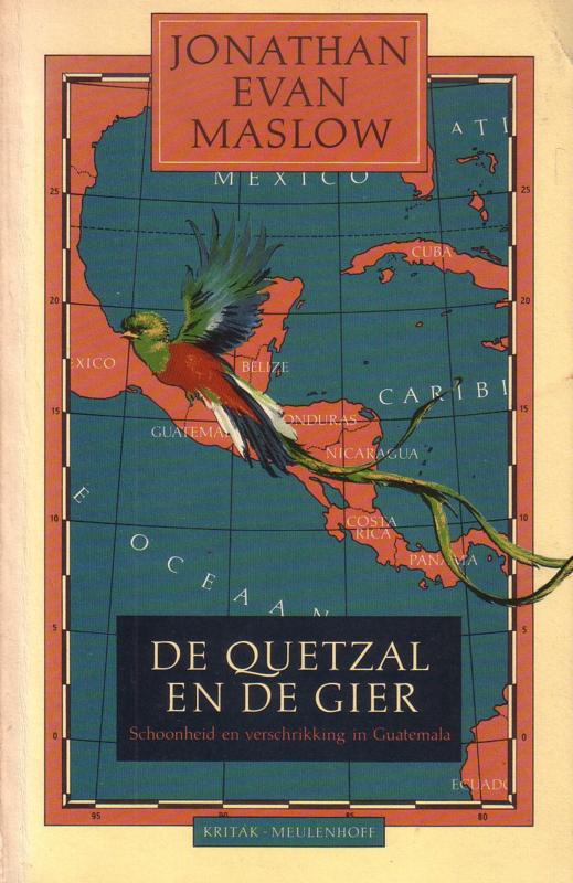 Jonathan Evan Maslow - De Quetzal en de gier