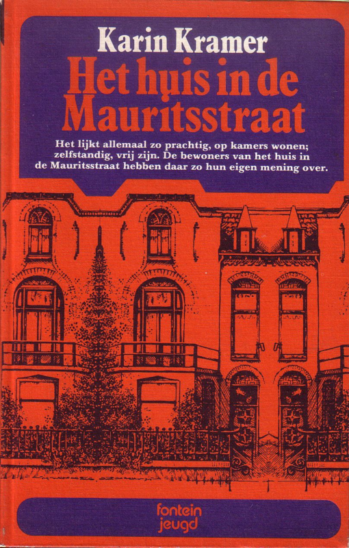Karin Kramer - Het huis in de Mauritsstraat