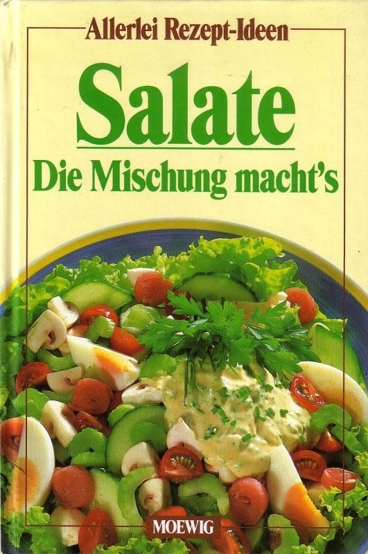 Salate - Die Mischung macht's