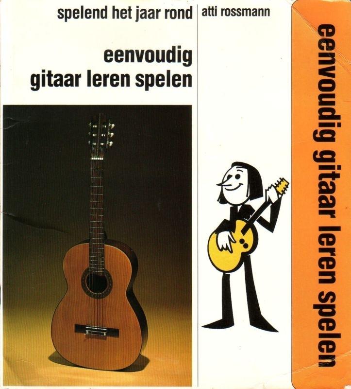 Atti Rossmann - Eenvoudig gitaar leren spelen